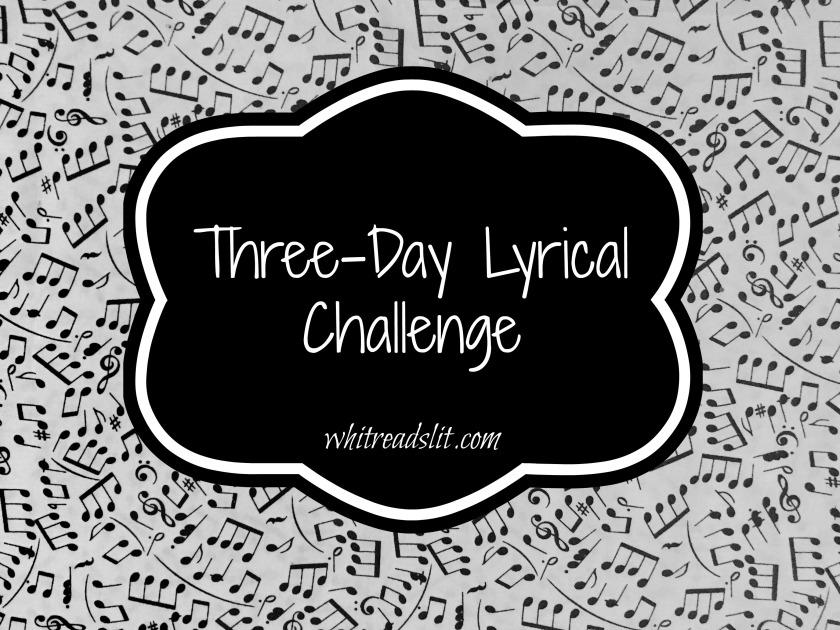 threedaylyricalchallenge
